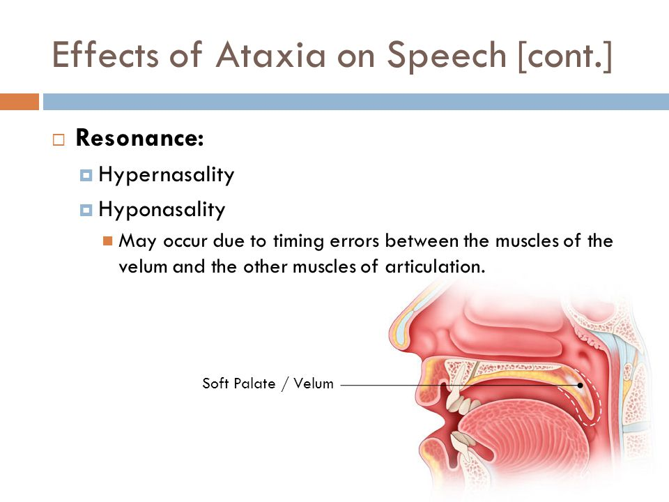 Effects of Ataxia on Speech [cont.]